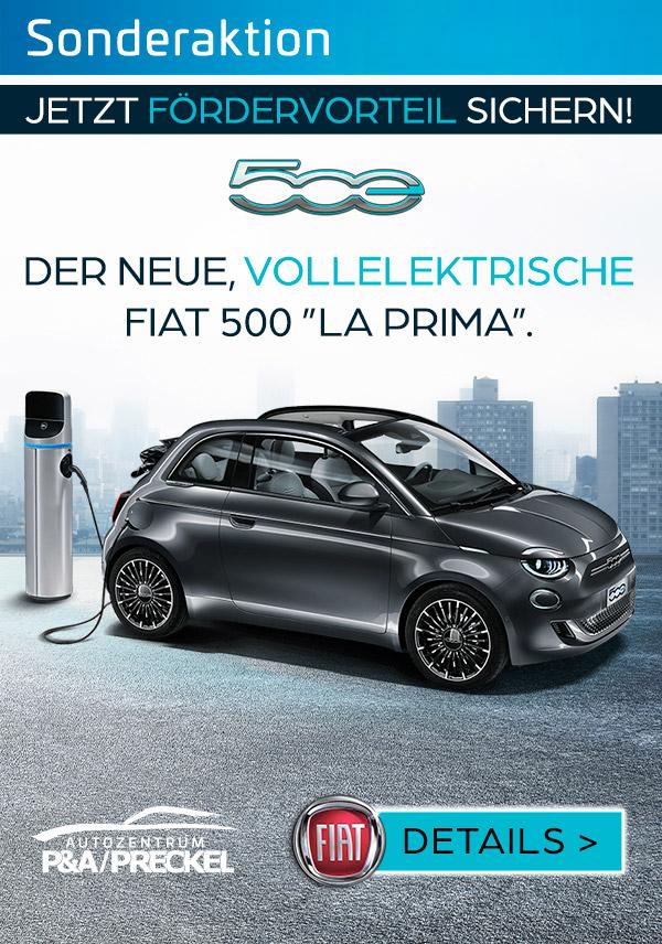 Fiat 500 La Prima - 100% elektrisch. Jetzt Förderungen sichern.
