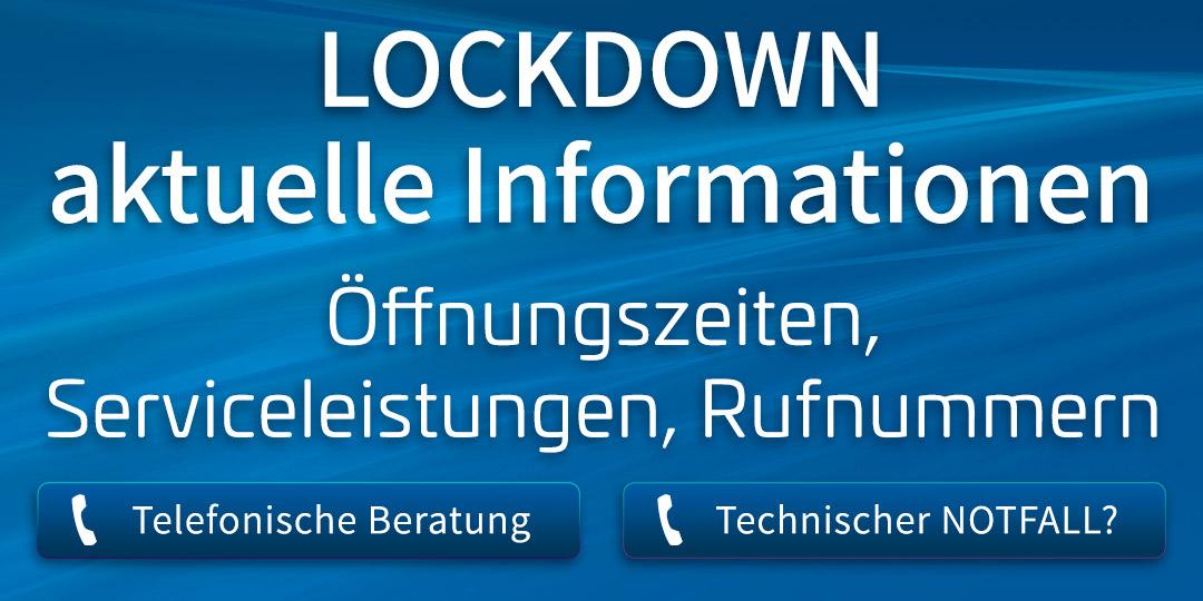 Lockdown: Aktuelle Öffnungszeiten und Serviceleistungen