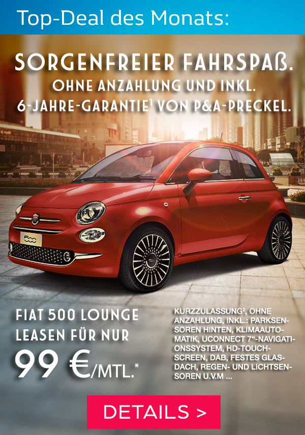 Fiat 500 Privatleasing für 99,- Euro im Monat