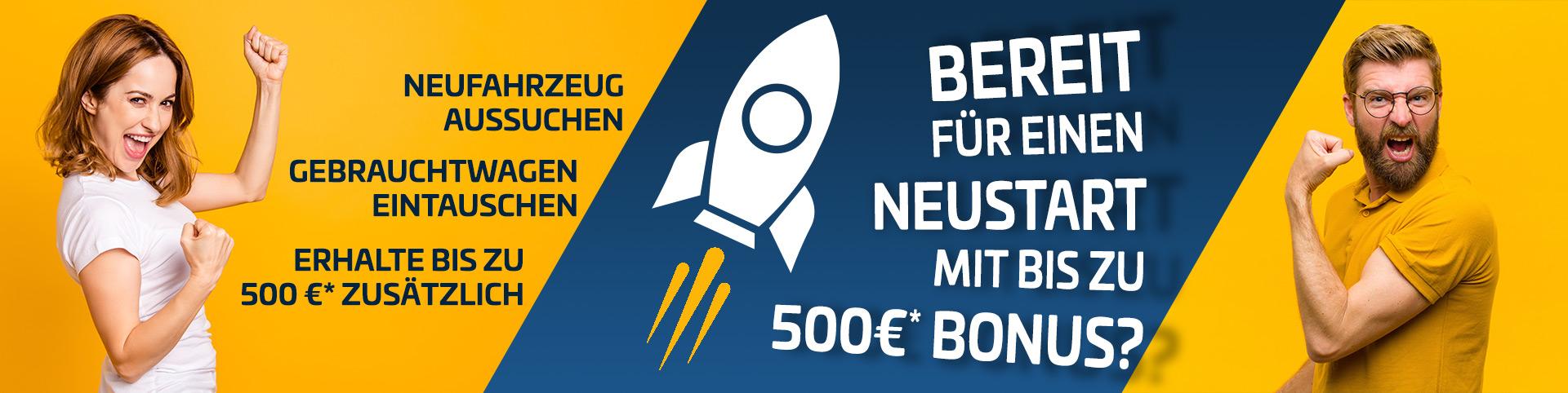 Neustart-Bonus von bis zu 500 EUR sichern